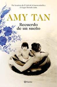 Recuerdo de un sueño - Amy Tan pdf download