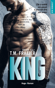 Kingdom - tome 1 King - T.M. Frazier pdf download