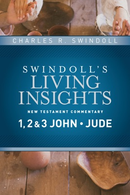 Insights on 1, 2 & 3 John, Jude - Charles R. Swindoll pdf download