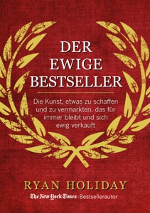 Der ewige Bestseller - Ryan Holiday pdf download