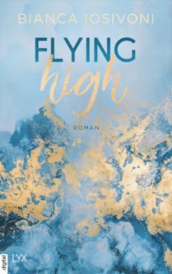 Flying High - Bianca Iosivoni pdf download