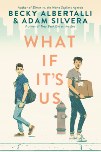 What If It's Us - Becky Albertalli & Adam Silvera pdf download