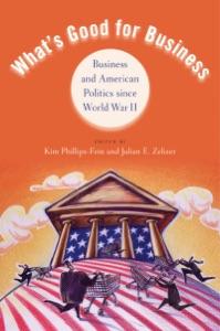 What's Good for Business - Kim Phillips-Fein & Julian E. Zelizer pdf download