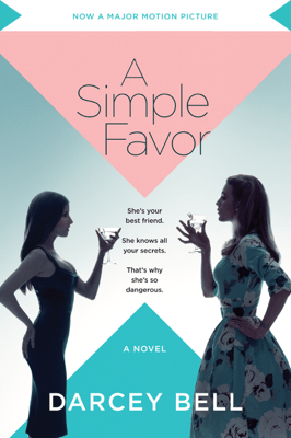 A Simple Favor - Darcey Bell pdf download