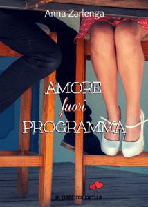 Amore fuori programma (Un cuore per capello) - Anna Zarlenga pdf download