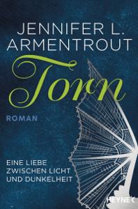 Torn - Eine Liebe zwischen Licht und Dunkelheit - Jennifer L. Armentrout pdf download
