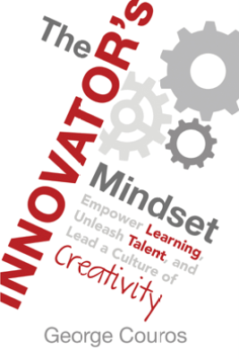 The Innovator's Mindset - George Couros