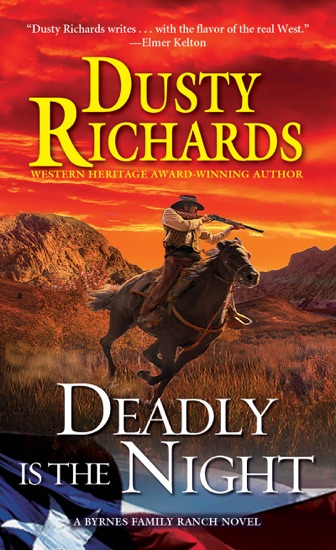 Deadly Is the Night by Dusty Richards PDF Download