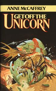 Get Off the Unicorn - Anne McCaffrey pdf download