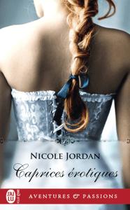 Caprices érotiques - Nicole Jordan pdf download