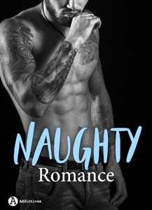 Naughty Romance - 3 histoires - Clara Oz, Laura Black & Ana Scott pdf download