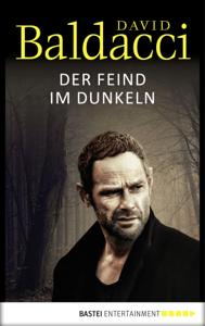 Der Feind im Dunkeln - David Baldacci pdf download