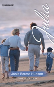 Amor no buscado - Janis Reams Hudson pdf download