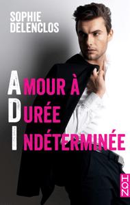 Amour à Durée Indéterminée - Sophie Delenclos pdf download