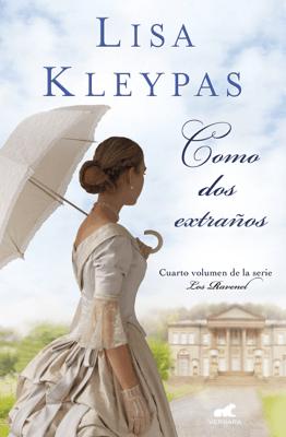 Como dos extraños (Los Ravenel 4) - Lisa Kleypas pdf download
