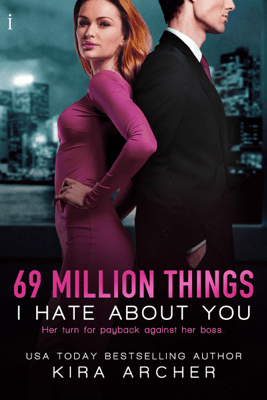 69 Million Things I Hate About You - Kira Archer pdf download