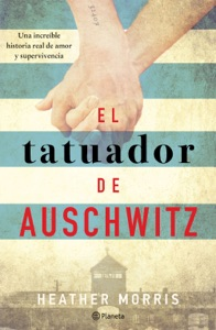 El tatuador de Auschwitz - Heather Morris pdf download