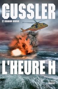 L'heure H - Clive Cussler & Graham Brown pdf download