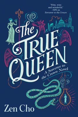 The True Queen - Zen Cho pdf download