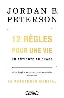 12 règles pour une vie - Jordan B. Peterson pdf download