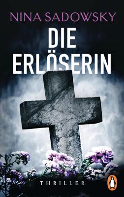 Die Erlöserin - Nina Sadowsky pdf download