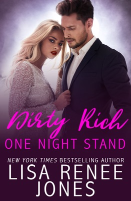 Dirty Rich One Night Stand - Lisa Renee Jones pdf download