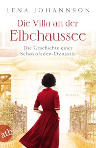 Die Villa an der Elbchaussee - Lena Johannson pdf download