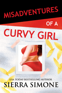 Misadventures of a Curvy Girl - Sierra Simone pdf download