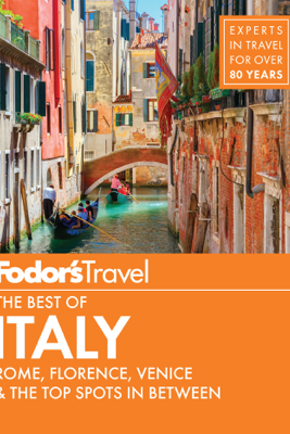 Fodor's The Best of Italy - Fodor's Travel Guides