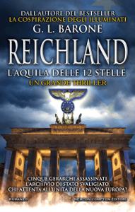 Reichland. L'aquila delle dodici stelle - G. L. Barone pdf download