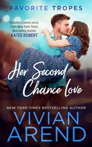 Her Second Chance Love: contains Rocky Mountain Romance / Prom Queen - Vivian Arend pdf download