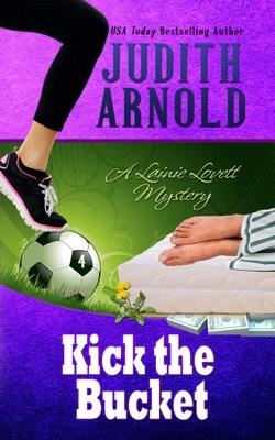Kick The Bucket - Judith Arnold pdf download
