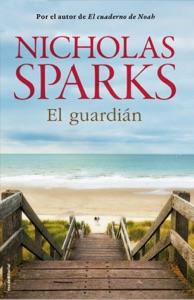 El guardián - Nicholas Sparks pdf download