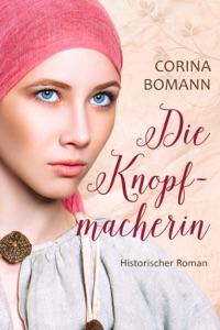 Die Knopfmacherin - Corina Bomann & Corinna Neuendorf pdf download