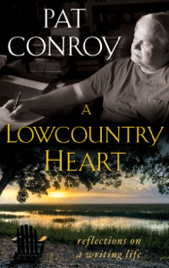 A Lowcountry Heart - Pat Conroy pdf download