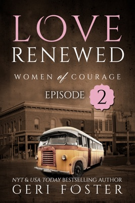Love Renewed: Episode Two - Geri Foster pdf download