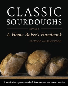 Classic Sourdoughs, Revised - Ed Wood & Jean Wood pdf download
