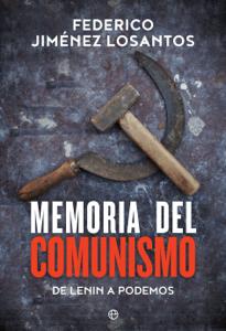 Memoria del comunismo - Federico Jiménez Losantos pdf download