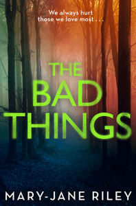 The Bad Things - Mary-Jane Riley pdf download