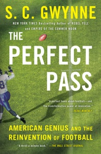 The Perfect Pass - S. C. Gwynne pdf download