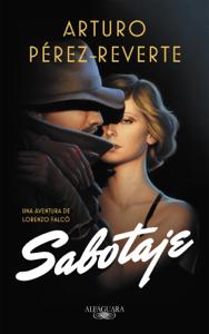 Sabotaje (Serie Falcó) - Arturo Pérez-Reverte pdf download