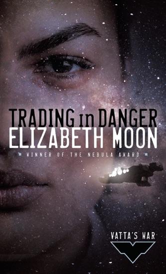 Trading in Danger by Elizabeth Moon pdf download