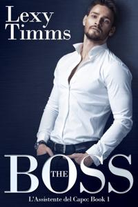 THE BOSS - L'Assistente del Capo - Lexy Timms pdf download