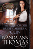 Wanda Ann Thomas - The Mail-Order Bride Carries a Gun  artwork