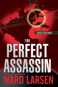 The Perfect Assassin: A David Slaton Novel - Ward Larsen pdf download