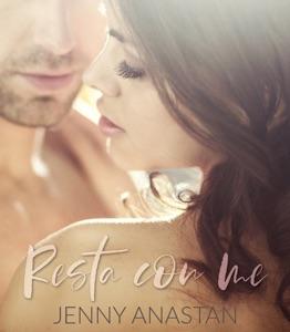 Resta con me - Jenny Anastan pdf download