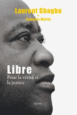 Libre - Laurent Gbagbo pdf download