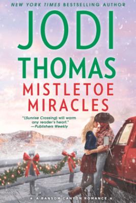 Mistletoe Miracles - Jodi Thomas