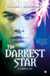 The Darkest Star. Il libro di Luc - Jennifer L. Armentrout pdf download