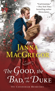 The Good, the Bad, and the Duke - Janna MacGregor pdf download